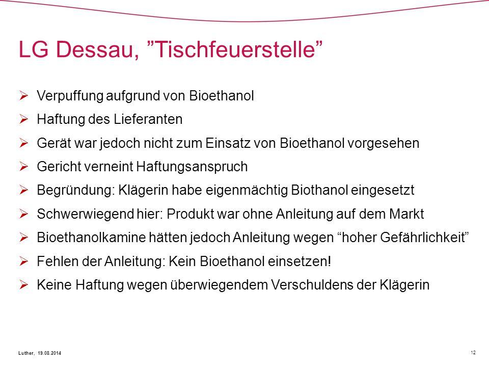 LG Dessau, Tischfeuerstelle