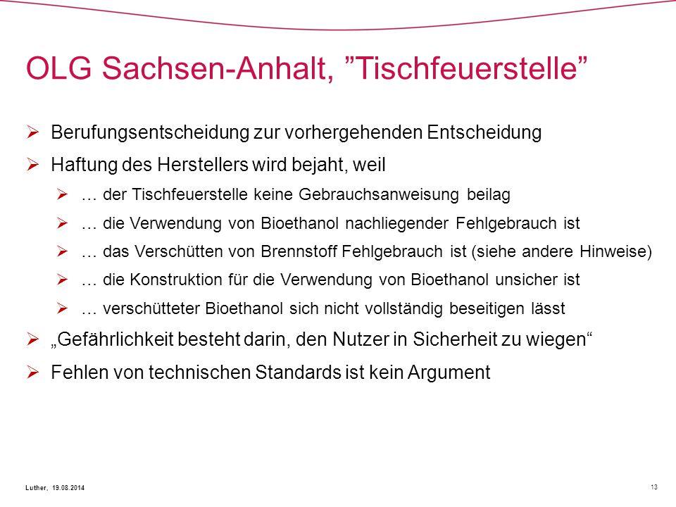 OLG Sachsen-Anhalt, Tischfeuerstelle