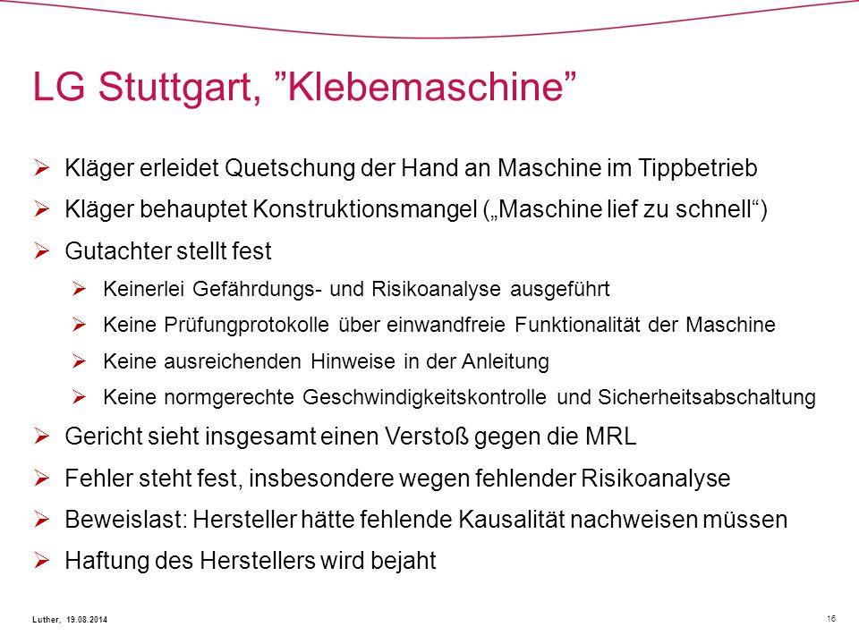 LG Stuttgart, Klebemaschine