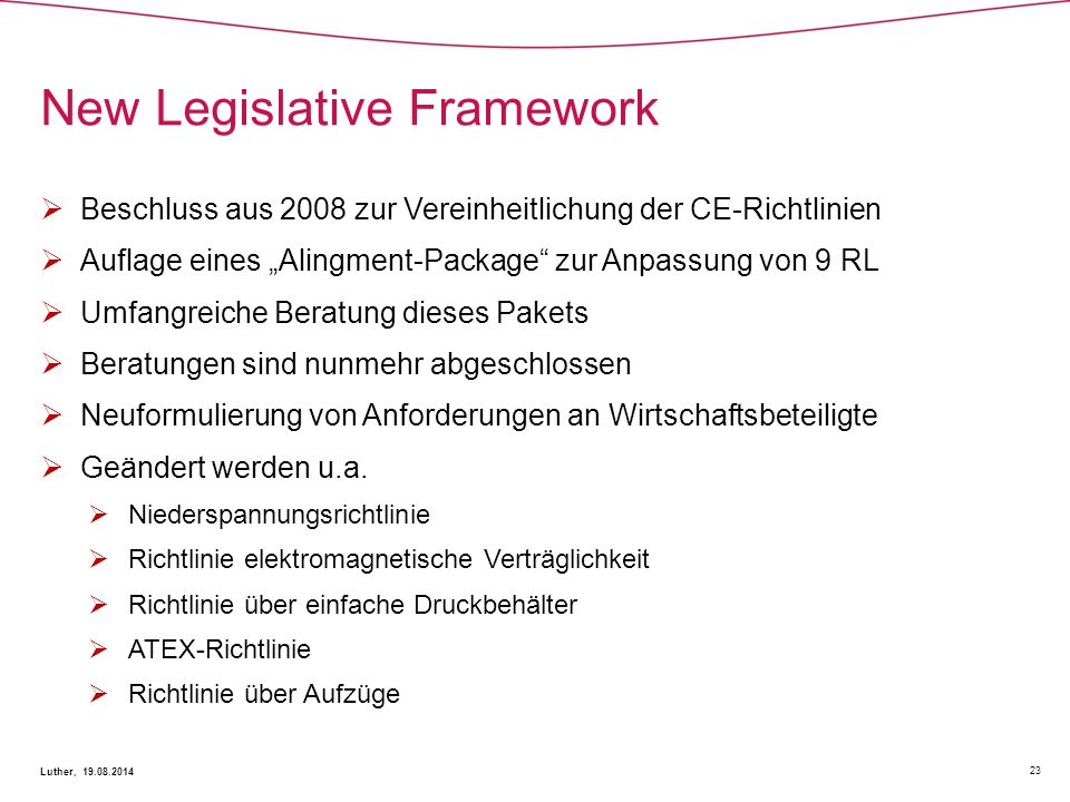 New Legislative Framework