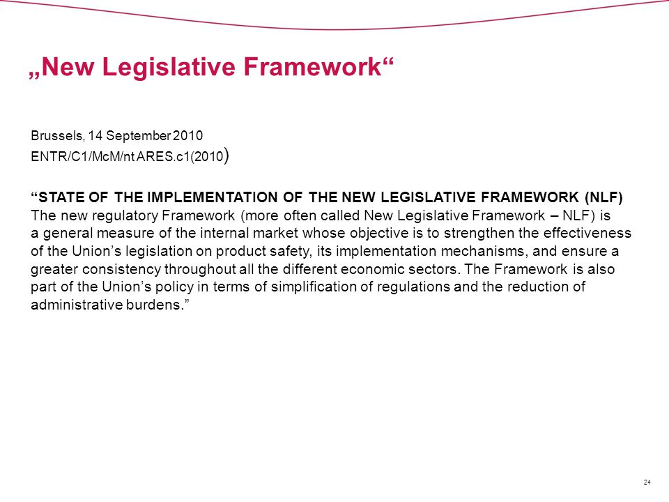 """New Legislative Framework"
