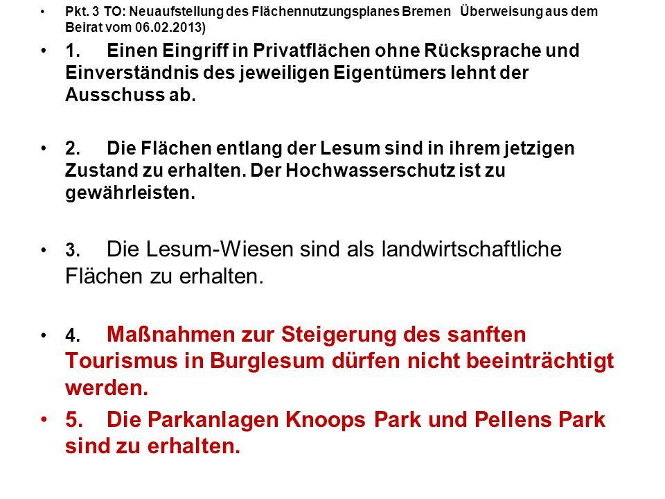 5. Die Parkanlagen Knoops Park und Pellens Park sind zu erhalten.