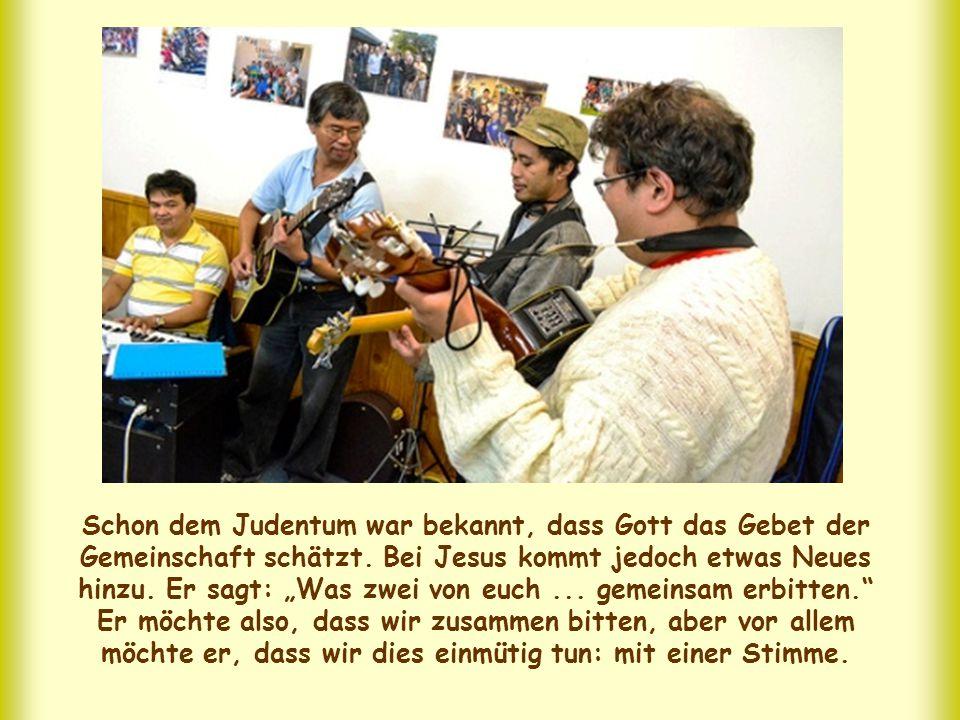 Schon dem Judentum war bekannt, dass Gott das Gebet der Gemeinschaft schätzt.