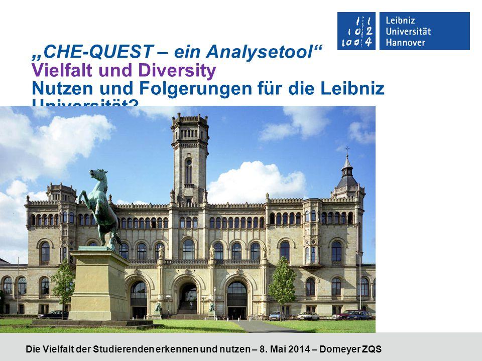 """""""CHE-QUEST – ein Analysetool Vielfalt und Diversity Nutzen und Folgerungen für die Leibniz Universität"""
