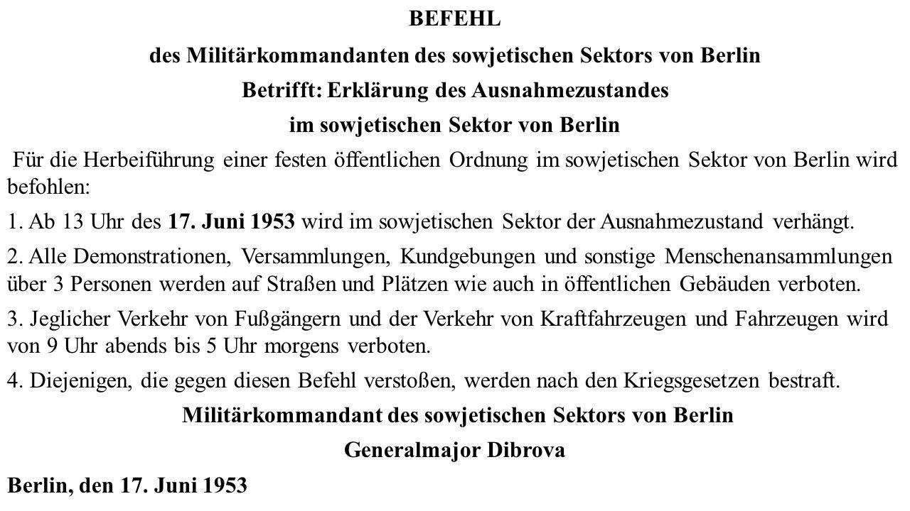 des Militärkommandanten des sowjetischen Sektors von Berlin