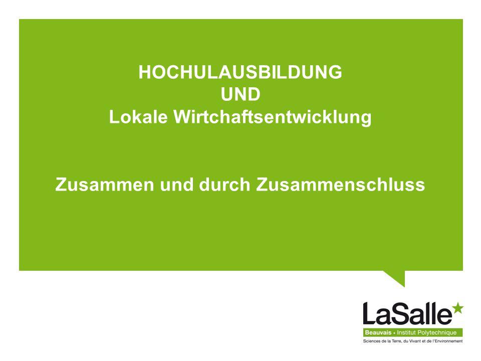 HOCHULAUSBILDUNG UND Lokale Wirtchaftsentwicklung Zusammen und durch Zusammenschluss