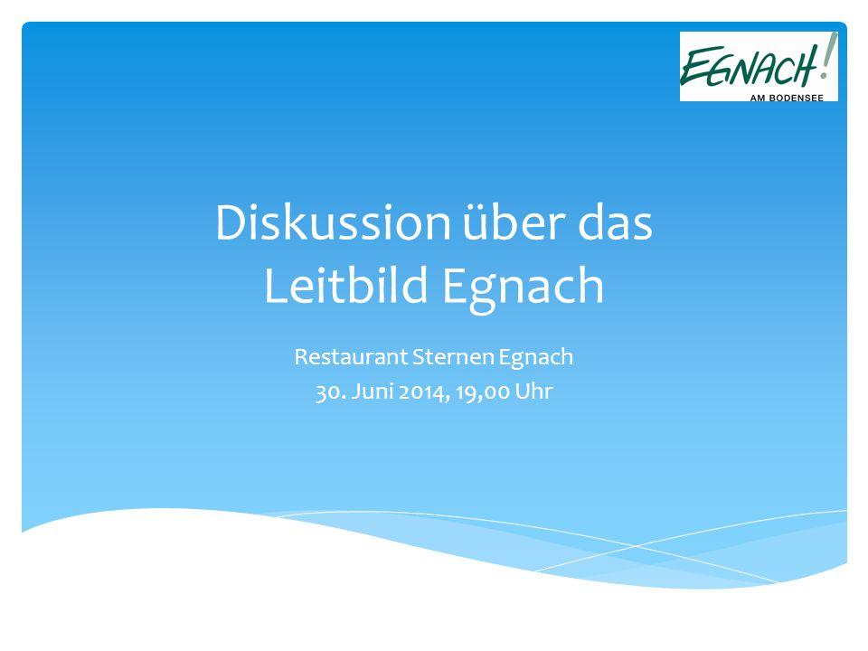 Diskussion über das Leitbild Egnach