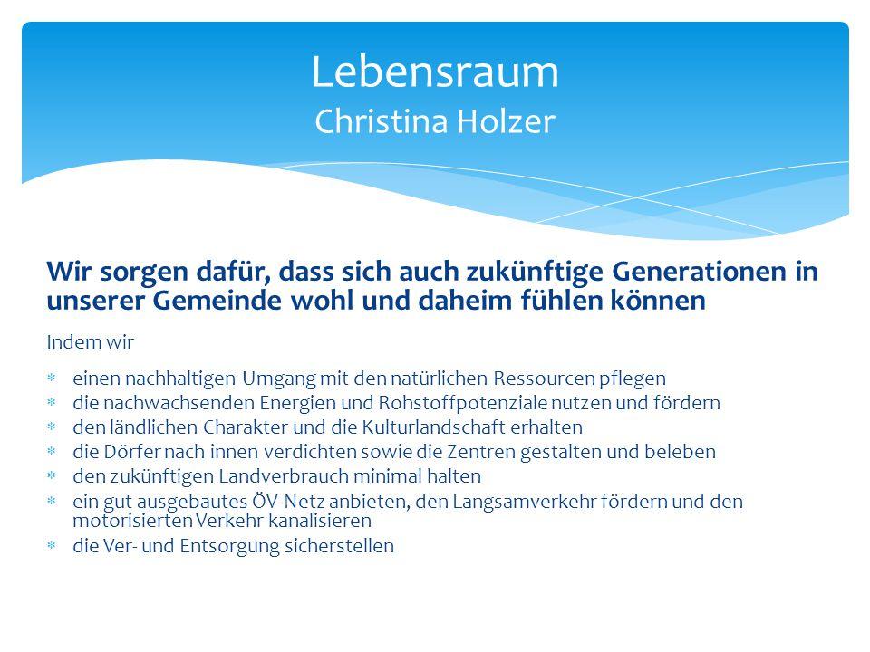 Lebensraum Christina Holzer