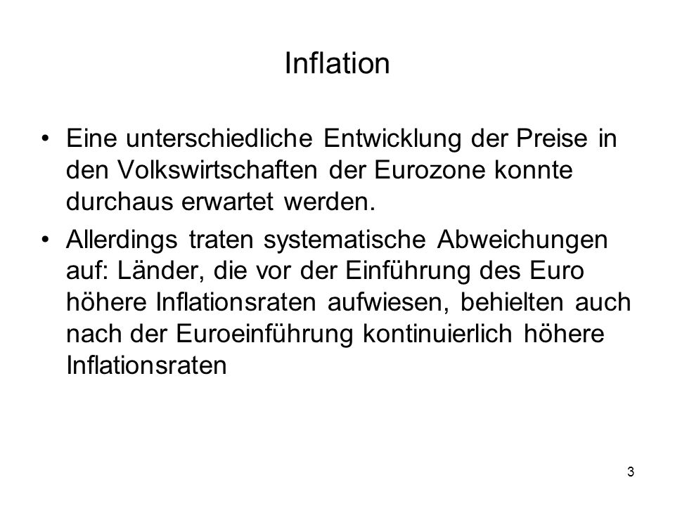 Inflation Eine unterschiedliche Entwicklung der Preise in den Volkswirtschaften der Eurozone konnte durchaus erwartet werden.