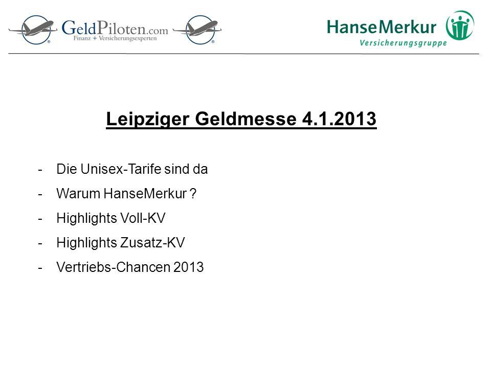 Leipziger Geldmesse 4.1.2013 Die Unisex-Tarife sind da