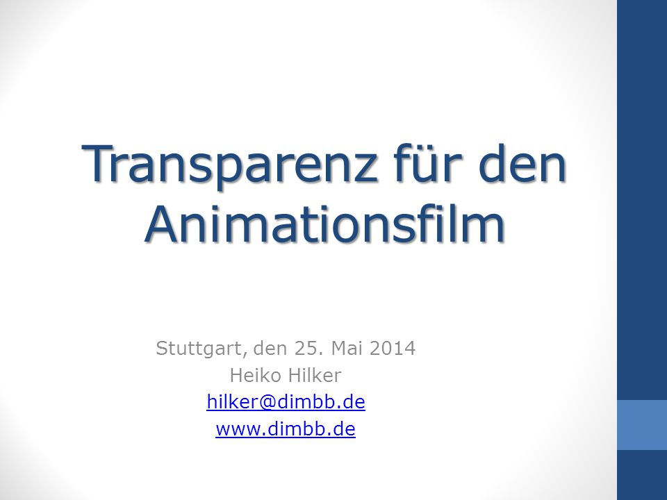 Transparenz für den Animationsfilm