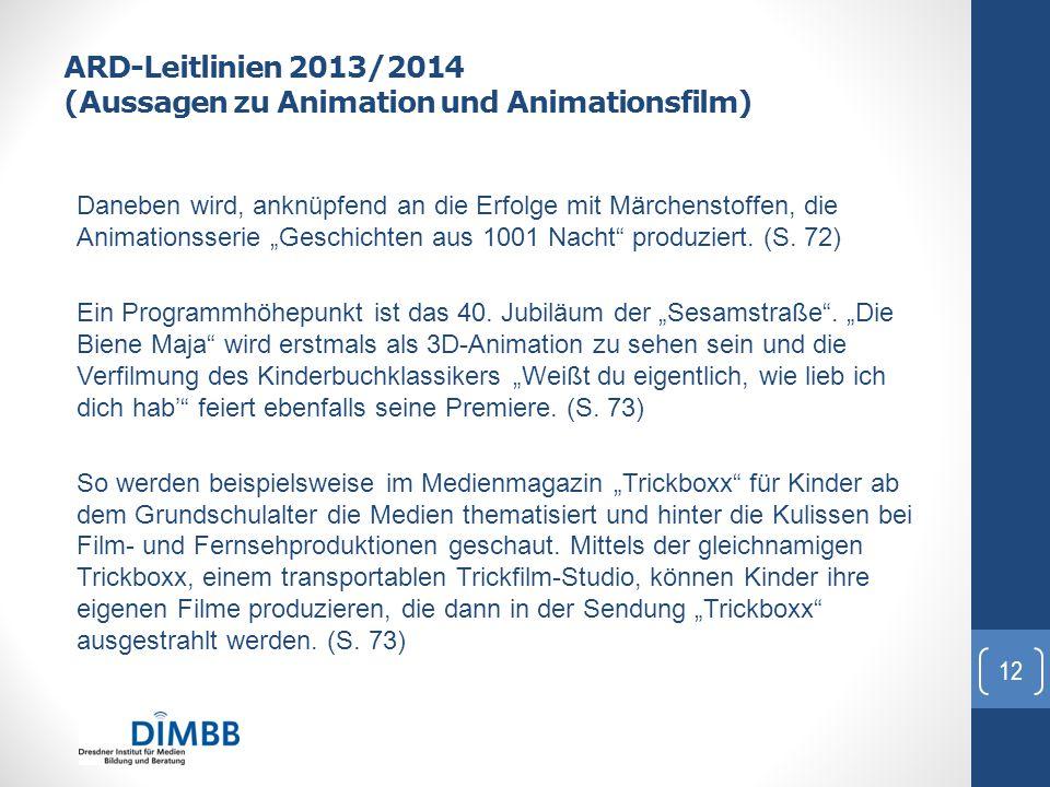 ARD-Leitlinien 2013/2014 (Aussagen zu Animation und Animationsfilm)
