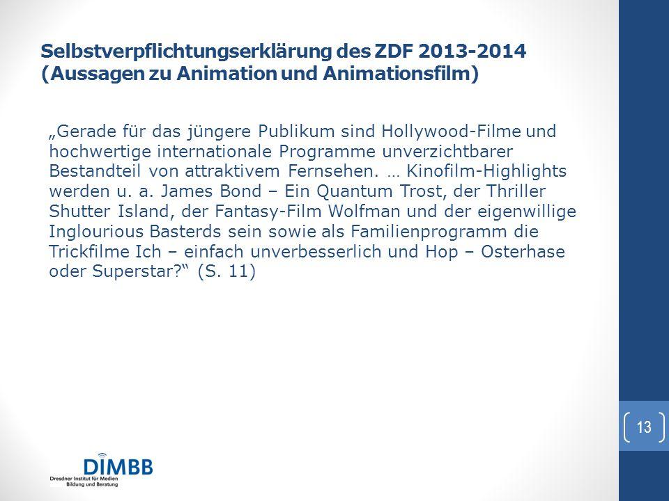Selbstverpflichtungserklärung des ZDF 2013-2014 (Aussagen zu Animation und Animationsfilm)