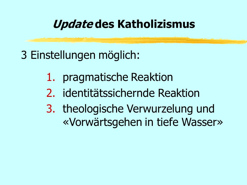 Update des Katholizismus