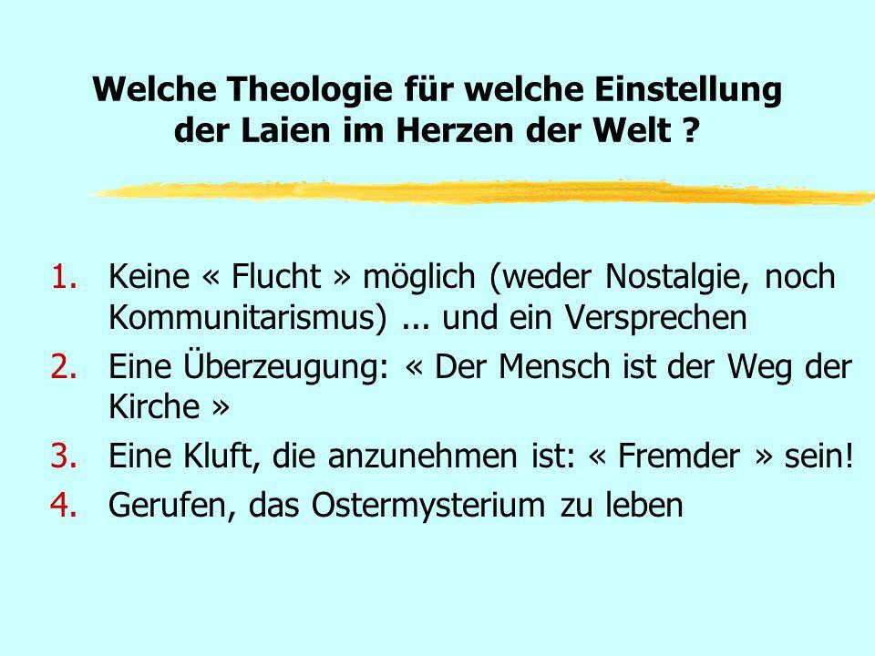 Welche Theologie für welche Einstellung der Laien im Herzen der Welt