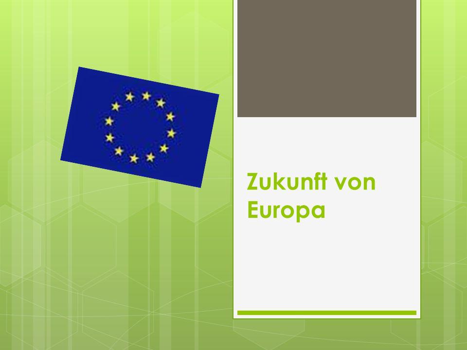 Zukunft von Europa