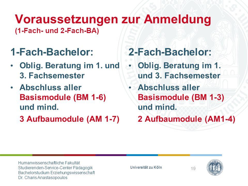 Voraussetzungen zur Anmeldung (1-Fach- und 2-Fach-BA)