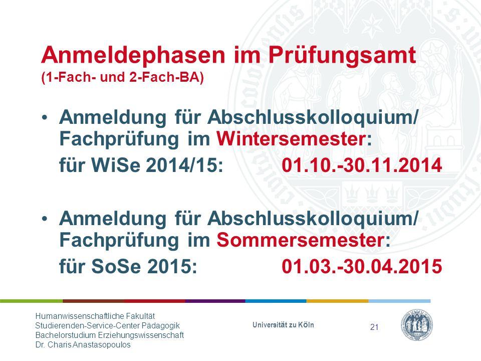 Anmeldephasen im Prüfungsamt (1-Fach- und 2-Fach-BA)