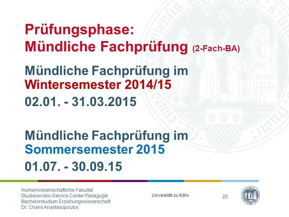 Prüfungsphase: Mündliche Fachprüfung (2-Fach-BA)