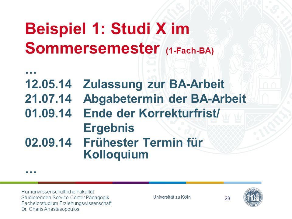 Beispiel 1: Studi X im Sommersemester (1-Fach-BA)