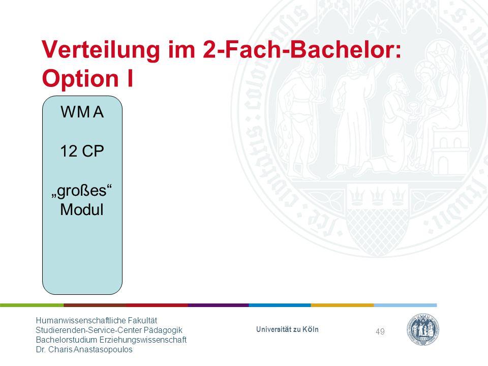 Verteilung im 2-Fach-Bachelor: Option I