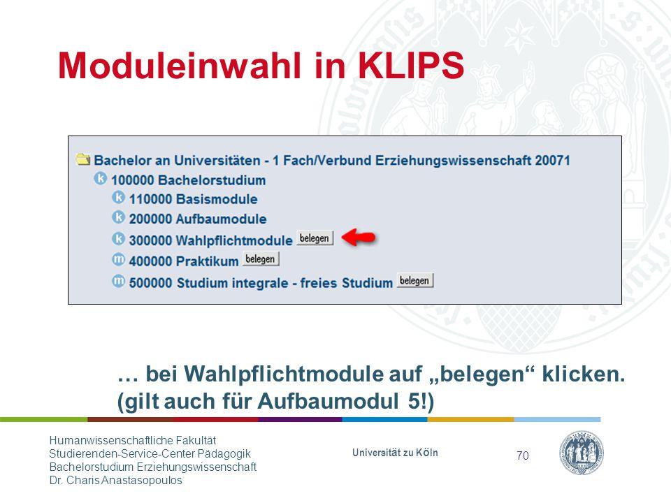 """Moduleinwahl in KLIPS … bei Wahlpflichtmodule auf """"belegen klicken."""
