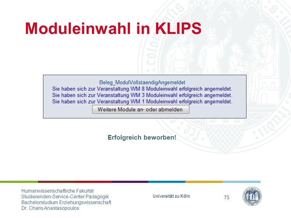 Moduleinwahl in KLIPS Erfolgreich beworben!