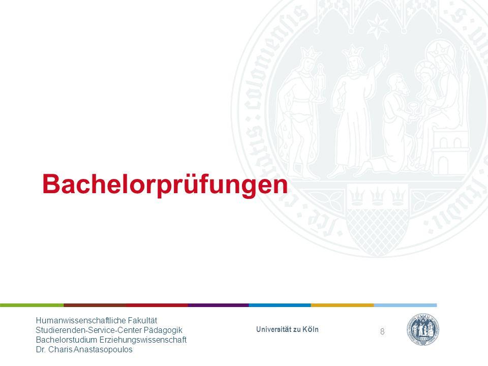 Bachelorprüfungen Humanwissenschaftliche Fakultät