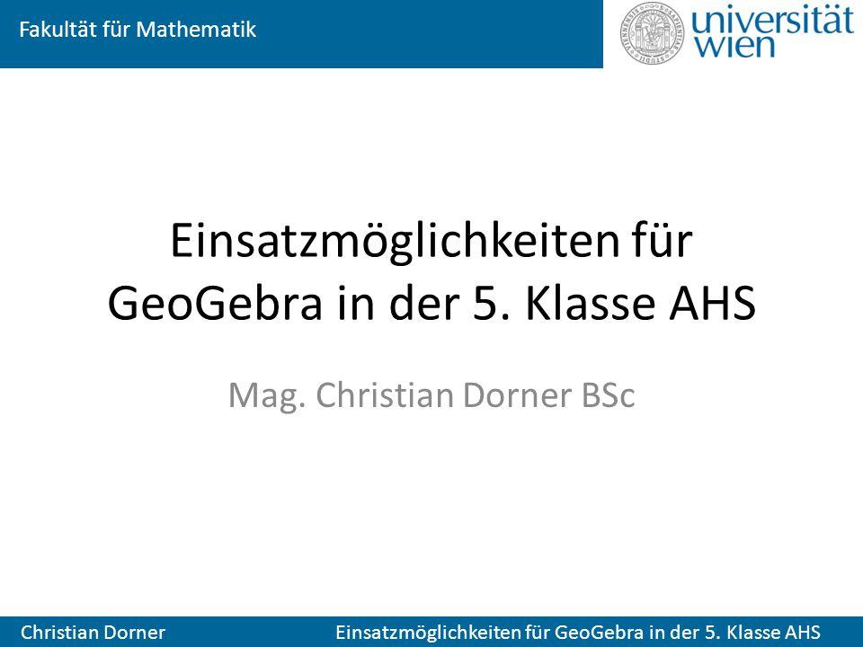 Einsatzmöglichkeiten für GeoGebra in der 5. Klasse AHS