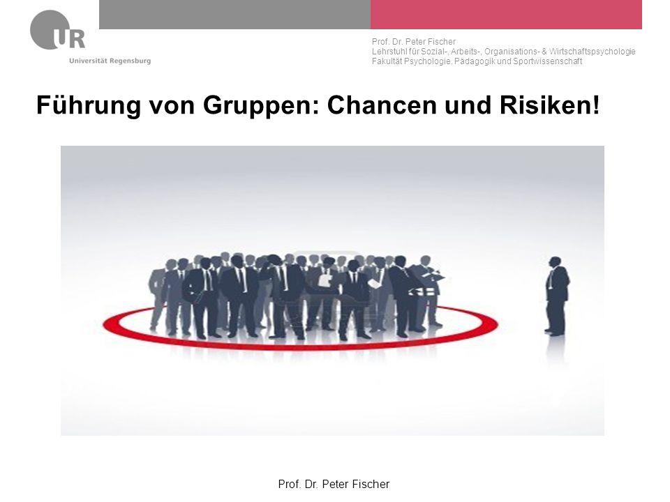 Führung von Gruppen: Chancen und Risiken!
