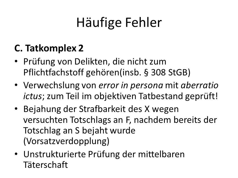 Häufige Fehler C. Tatkomplex 2