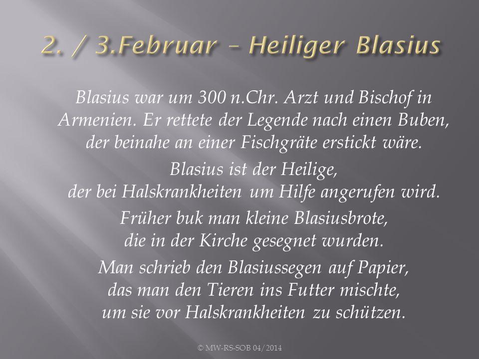 2. / 3.Februar – Heiliger Blasius