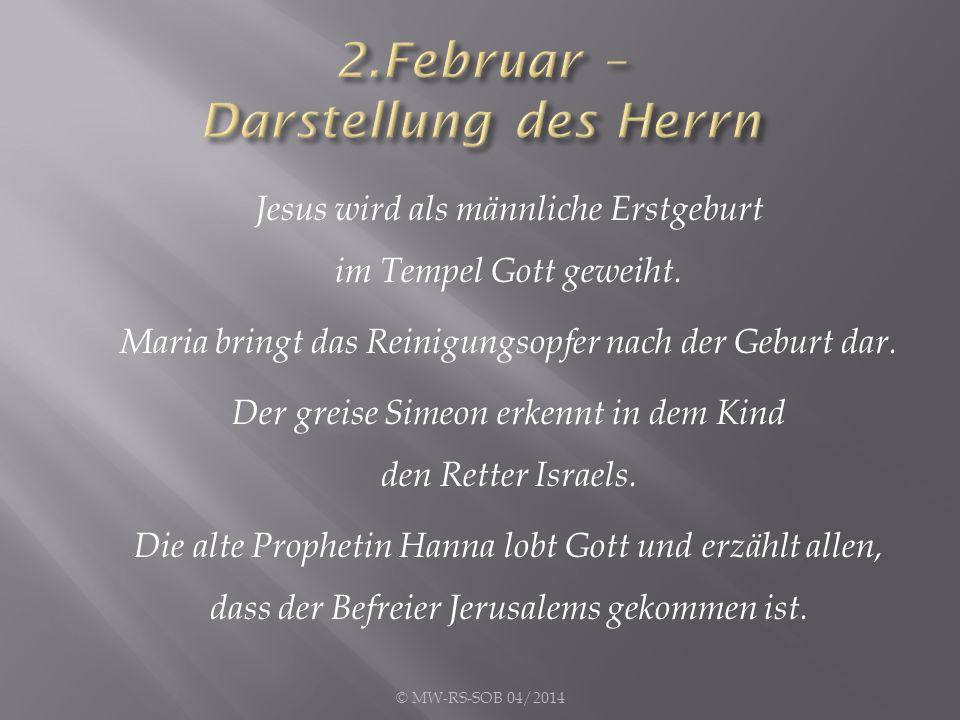 2.Februar – Darstellung des Herrn