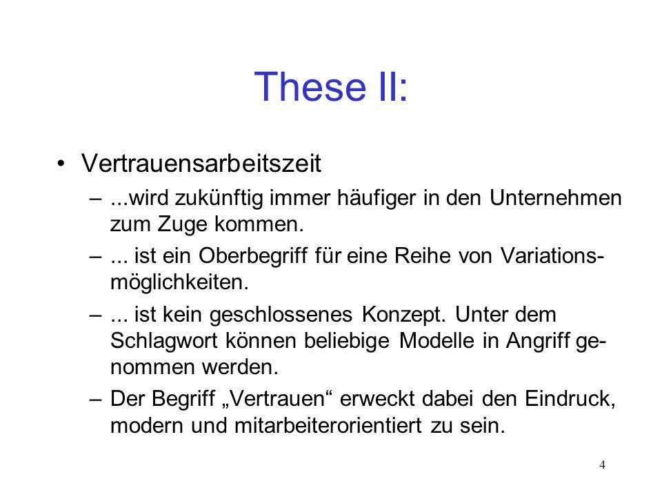These II: Vertrauensarbeitszeit