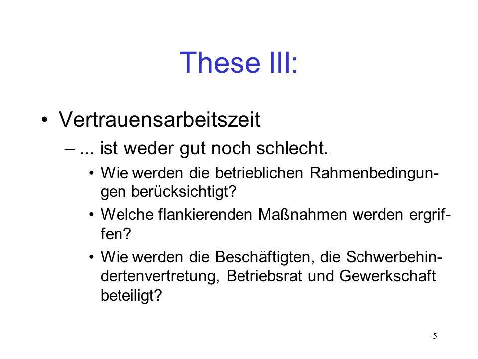 These III: Vertrauensarbeitszeit ... ist weder gut noch schlecht.
