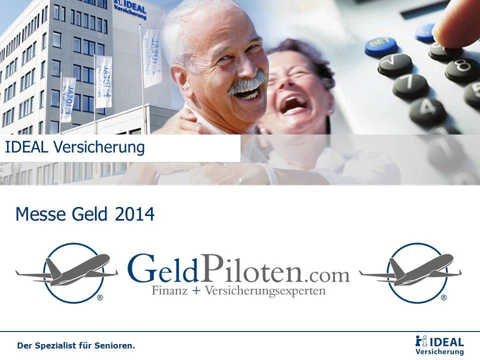 IDEAL Versicherung Messe Geld 2014