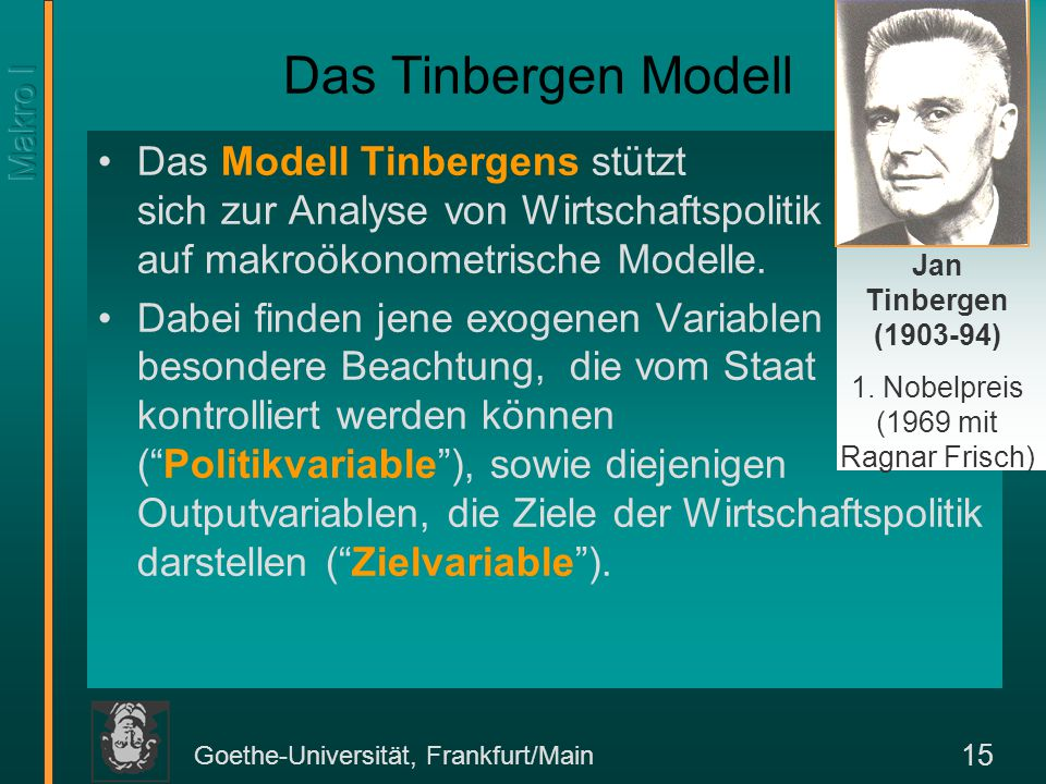 1. Nobelpreis (1969 mit Ragnar Frisch)