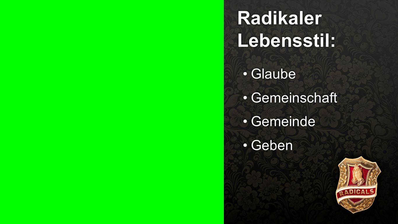 Radikaler Lebensstil: