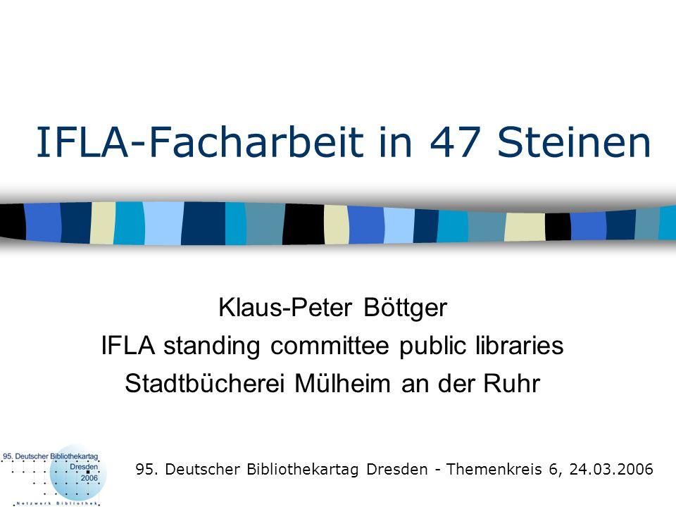 IFLA-Facharbeit in 47 Steinen