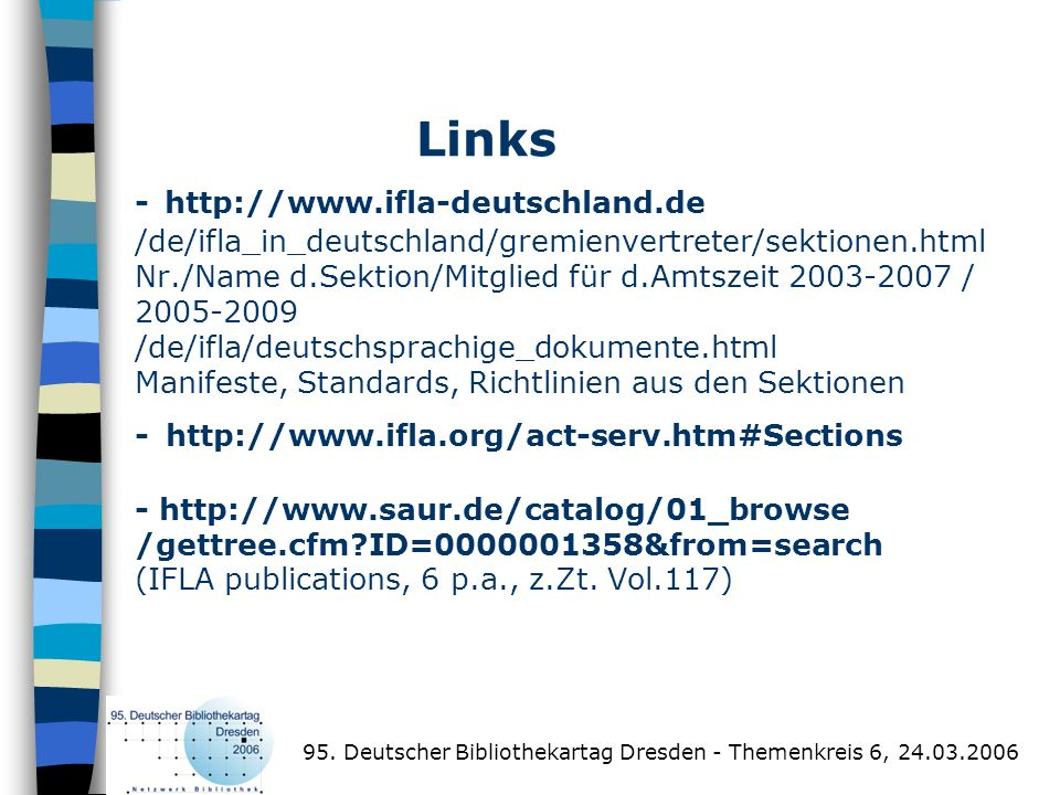 Links - http://www. ifla-deutschland
