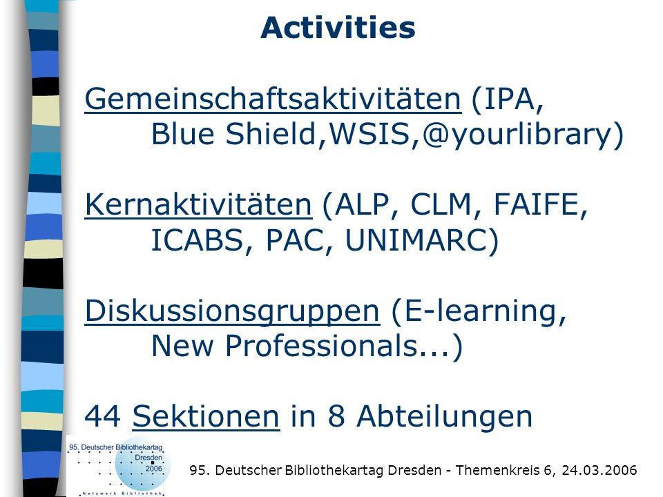 Activities Gemeinschaftsaktivitäten (IPA,
