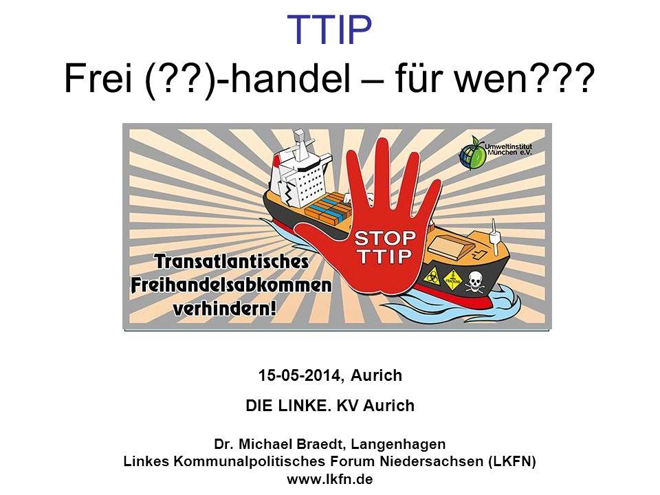 TTIP Frei ( )-handel – für wen