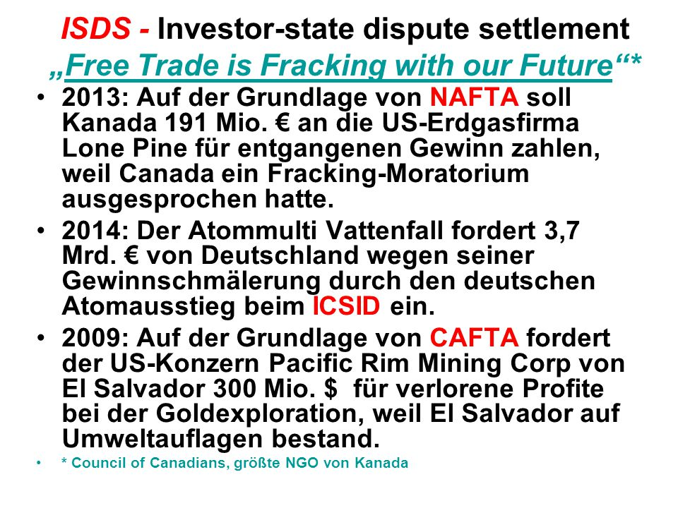 "ISDS - Investor-state dispute settlement ""Free Trade is Fracking with our Future *"