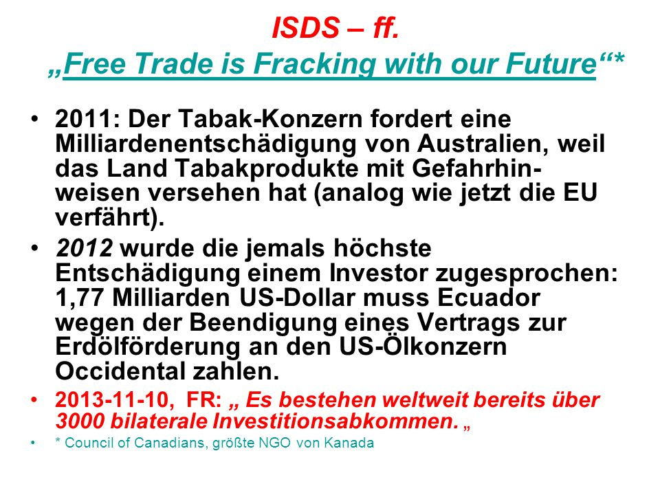 "ISDS – ff. ""Free Trade is Fracking with our Future *"