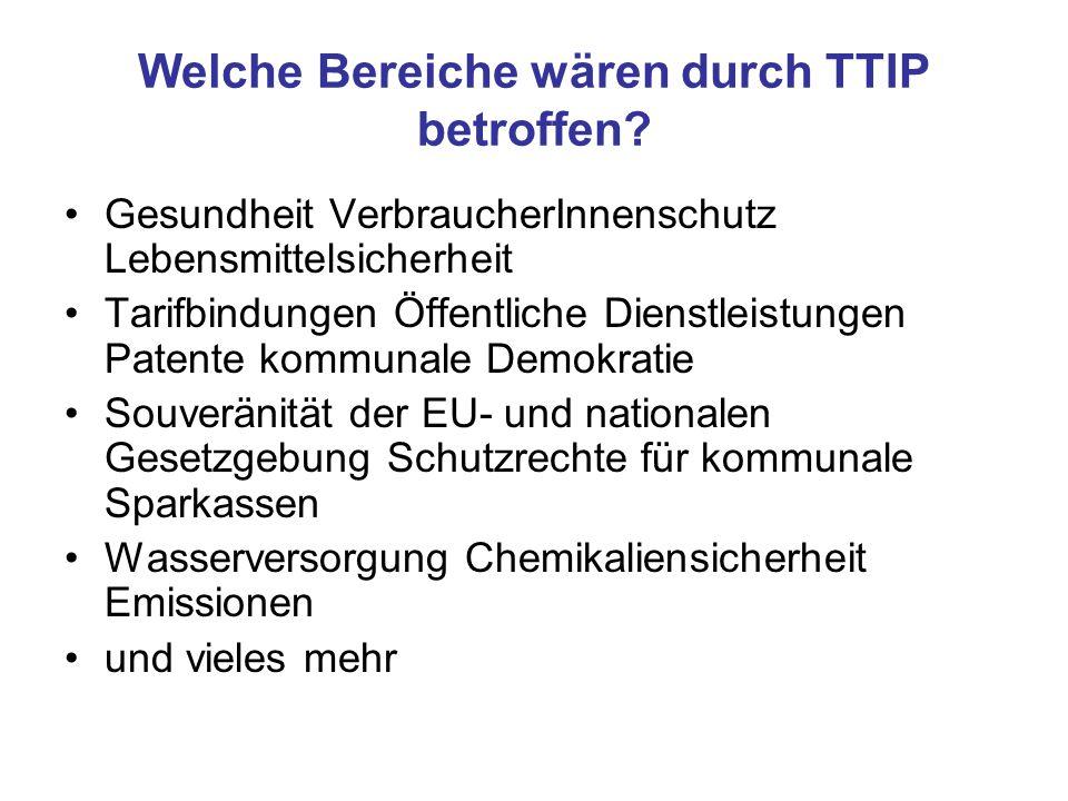 Welche Bereiche wären durch TTIP betroffen