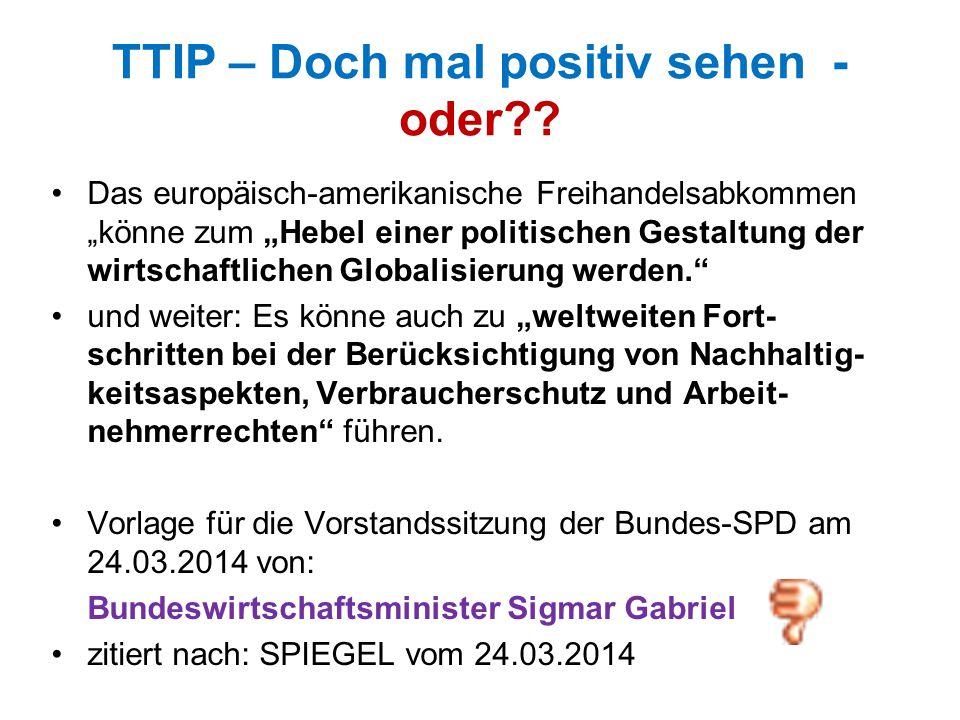 TTIP – Doch mal positiv sehen - oder