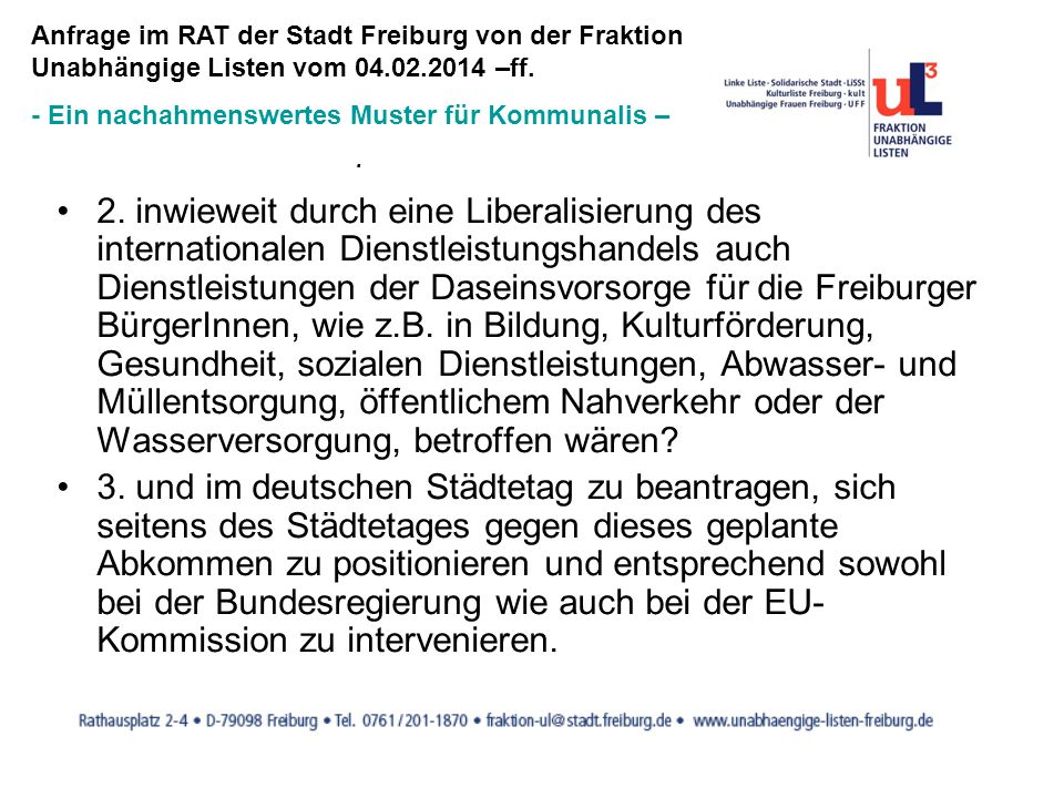 Anfrage im RAT der Stadt Freiburg von der Fraktion Unabhängige Listen vom 04.02.2014 –ff.