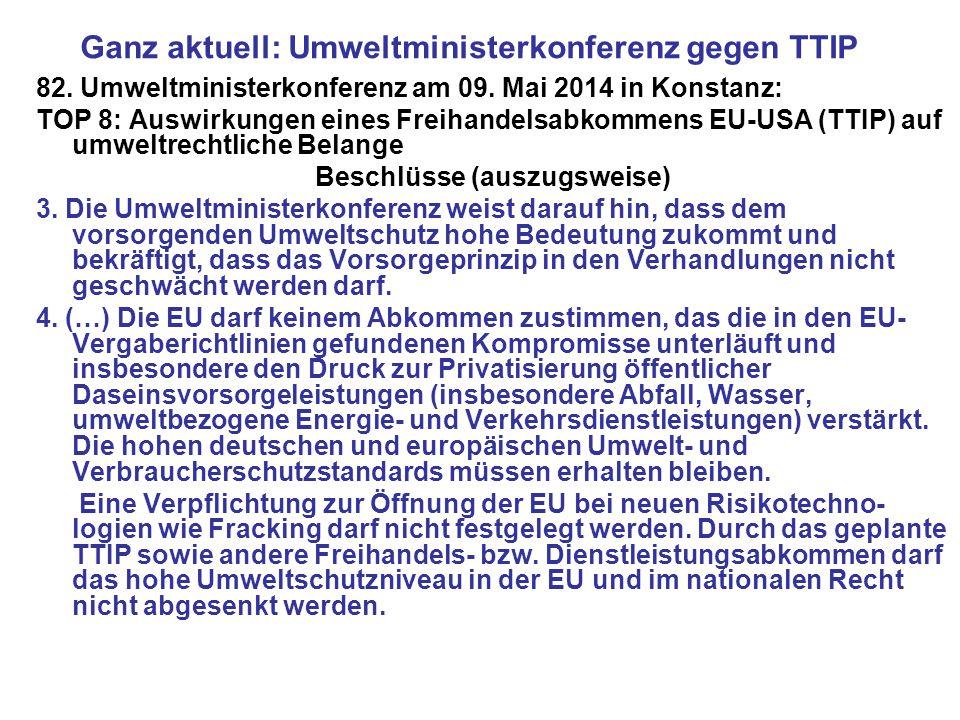 Ganz aktuell: Umweltministerkonferenz gegen TTIP