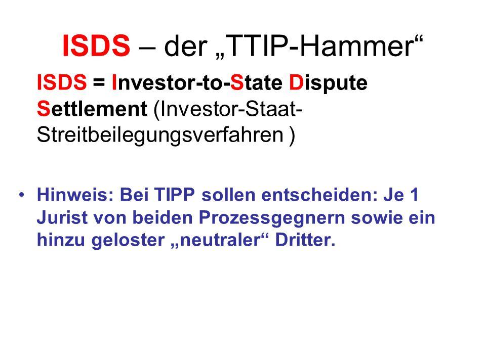 """ISDS – der """"TTIP-Hammer"""
