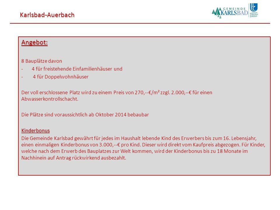 Karlsbad-Auerbach Angebot: 8 Bauplätze davon